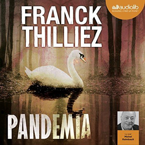 Télécharger Pandemia (Franck Sharko - Lucie Hennebelle 5) PDF Lire En Ligne