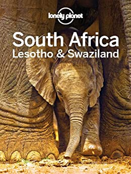 Lonely Planet South Africa, Lesotho & Swaziland (Travel Guide) by [Lonely Planet]