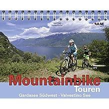 Mountainbike Touren Gardasee Südwest - Valvestino See: Band 8