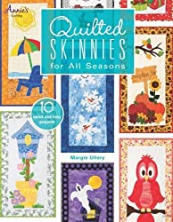 Quilted Skinnies for All Seasons by Margie Ullery (2014-06-11)