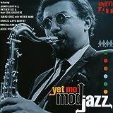 Yet Mo' Mod Jazz