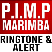 P.I.M.P. Marimba Ringtone and Alert