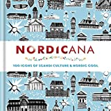 Image de Nordicana: 100 Icons of Nordic Cool & Scandi Style (English Edition)