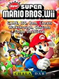 New Super Mario Bros Wii Game, ISO, Rom, Cheats, Walkthrough, Controls, Guide Unofficial (English Edition)