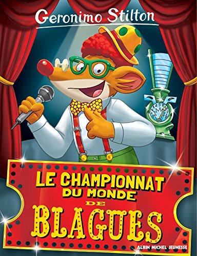 Le Championnat du monde de blagues (Geronimo Stilton) par Geronimo Stilton