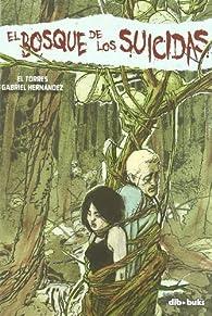 El bosque de los suicidas par Juan Torres