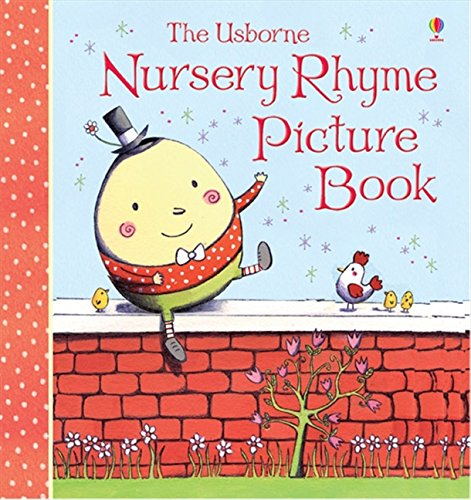 The Usborne Nursery Rhyme Picture Book (Rhymes)