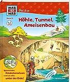 WAS IST WAS Junior Band 21. Höhle, Tunnel, Ameisenbau (WAS IST WAS Junior Sachbuch, Band 21)