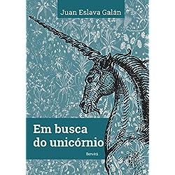 Em Busca do Unicórnio (Em Portuguese do Brasil) Premio Planeta 1987