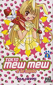 Tokyo Mew Mew à la mode Edition simple Tome 1