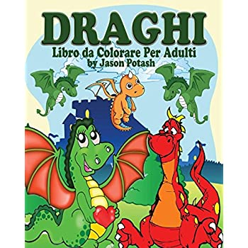 Draghi Libro Da Colorare Per Adulti