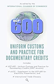Ucp 600: Uniform Customs and Practice for Documentary Credits
