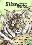 El lince ibérico (Lynx pardina) en Castilla y León