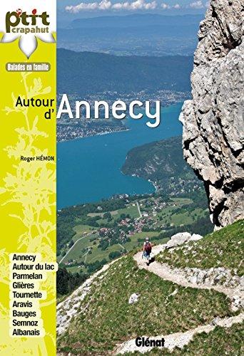 Autour d'Annecy: 44 itinéraires