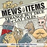 Mews Items: Amazing but True Cat Stories by Mara Bovsun (2005-05-01)