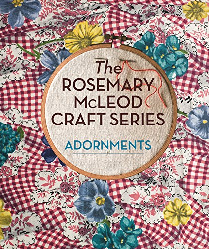 The Rosemary McLeod Craft Series: Adornments (English Edition) (Retro Themen Kostüm)