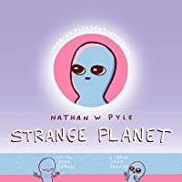 Strange Planet: The Comic Sensation of the Year