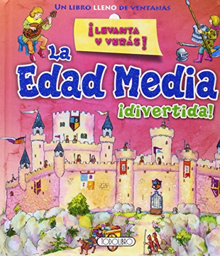 La Edad Media (Levanta Y Veras)
