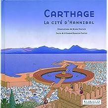 Carthage: La cité d'Hannibal