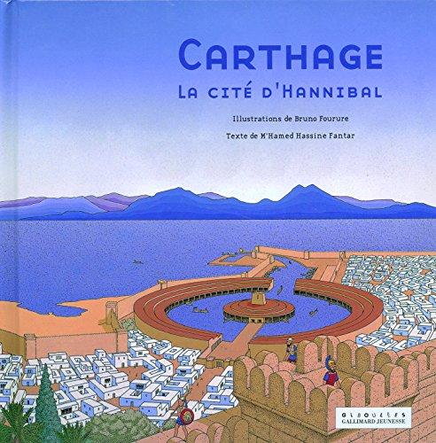 Carthage : La cité d'Hannibal par M'hamed Hassine Fantar