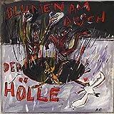 Blumen Am Arsch Der Hölle (+Bonus-7''/Download) [Vinyl LP]