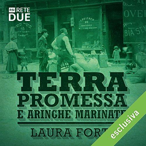 Terra promessa e aringhe marinate | Laura Forti