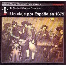 Un viaje por España en 1679 (Historia del mundo para jóvenes)