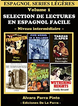 Selection de lectures en espagnol facile Volume 1 (Espagnol series légères) (Spanish Edition) par [Pinto, Alvaro Parra]