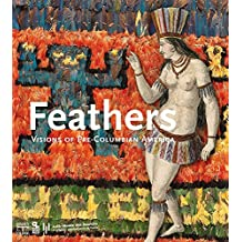 Feathers : Visions of Pre-Columbian America