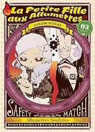 La Petite Fille aux Allumettes, tome 3 par Suzuki