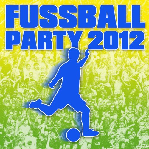 Fussball Party 2012