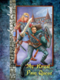 My Royal Pain Quest (The Lakeland Knight Book 2) (English Edition)
