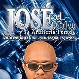 T?pico Y Algo M?s by Jose El Calvo