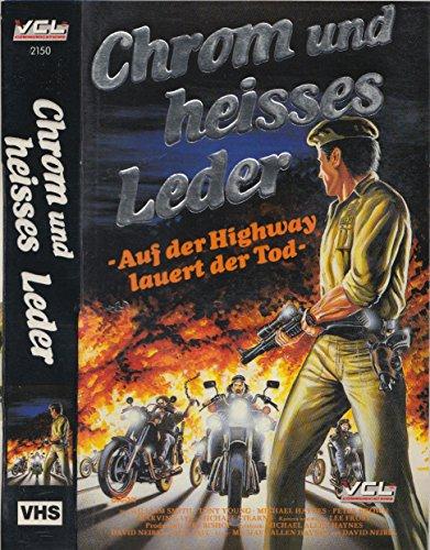 Chrom und heißes Leder - auf dem Highway lauert der Tod (Originaltitel: Chrome and hot Leather)