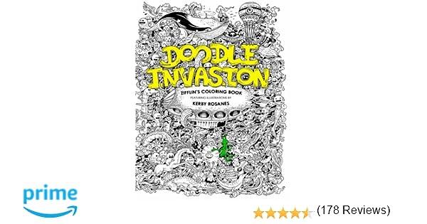 Doodle Invasion Zifflins Coloring Book Volume 1 Amazoncouk Zifflin Kerby Rosanes 8601419685028 Books