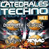 Las Catedrales Del Techno Vol. I, Xque Session (Mixed by Pastis & Buenri)