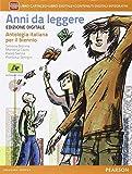Anni da leggere. Per le Scuole superiori. Con e-book. Con espansione online