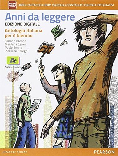Anni da leggere. Con e-book. Con espansione online. Per le Scuole superiori