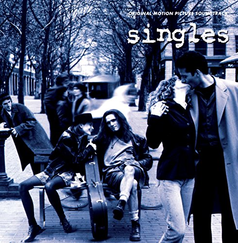 Singles - Original Motion Pict...