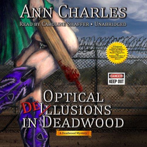 Optical Delusions in Deadwood  Audiolibri