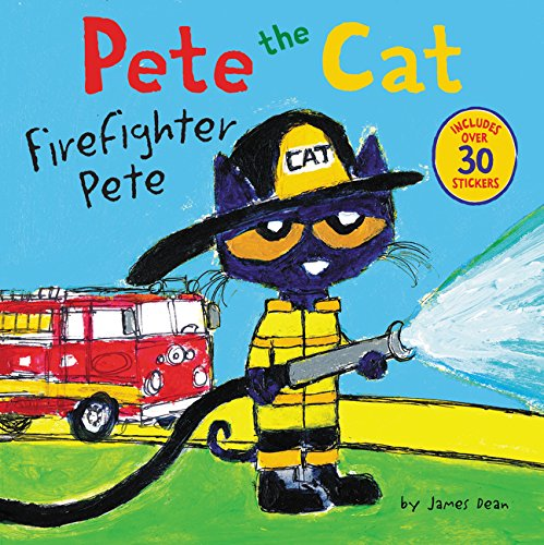 Pete the Cat: Firefighter Pete por James Dean