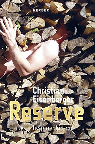 Christian Eisenberger: Reserve - Help Me Kill Me por Christian Eisenberger