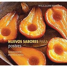 Postres/ Dessert: Reinventando Recetas Clasicas/ Reinventing Classic Recipes