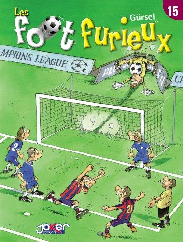 Livres de téléchargement en ligne Les foot furieux Tome 15 B00HFZ0T6S en français PDF