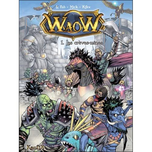 Waow, Tome 1 : Les Crèvemines