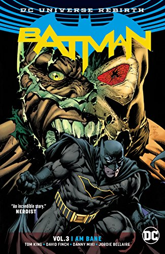 Batman (2016-) Vol. 3: I Am Bane