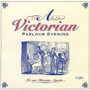 A Victorian Parlour Evening