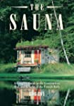 The Sauna: A Complete Guide to the Co...