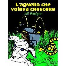L'agnello che voleva crescere (Italian Edition)