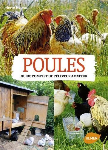 Poules : Guide complet de l'éleveur amateur par Hervé Husson